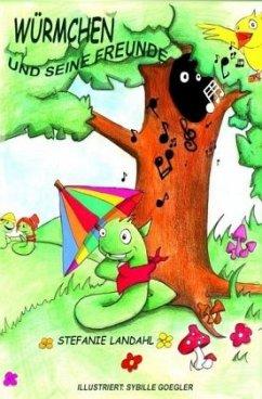Kinderbuch Würmchen und seine Freunde