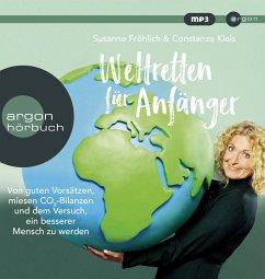 Weltretten für Anfänger, 1 MP3-CD - Kleis, Constanze;Fröhlich, Susanne
