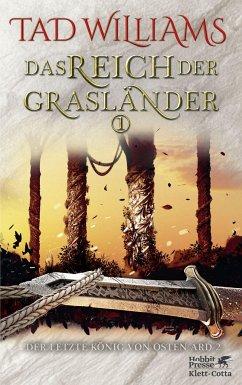 Das Reich der Grasländer 1 / Der letzte König von Osten Ard Bd.3 - Williams, Tad