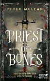 Priest of Bones / Kampf um den Rosenthron Bd.1