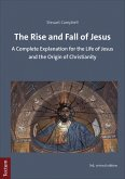 The Rise and Fall of Jesus (eBook, PDF)