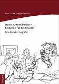 Hanns Anselm Perten - Ein Leben für das Theater (eBook, PDF)