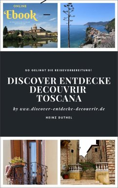 Discover Entdecke Découvrir Toscana (eBook, ePUB)