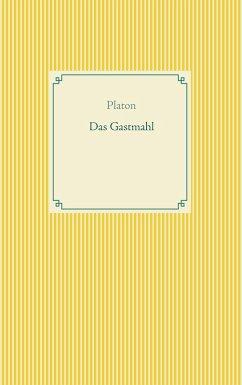 Das Gastmahl (eBook, ePUB)