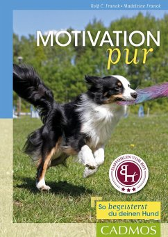 Motivation pur (eBook, ePUB) - Franck, Rolf C.; Franck, Madeleine