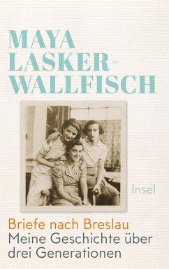 Briefe nach Breslau (eBook, ePUB) - Lasker-Wallfisch, Maya
