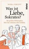 Was ist Liebe, Sokrates? (eBook, ePUB)