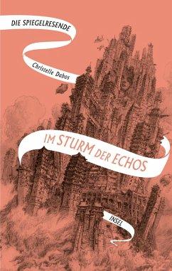 Im Sturm der Echos / Die Spiegelreisende Bd.4 (eBook, ePUB) - Dabos, Christelle