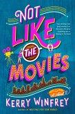 Not Like the Movies (eBook, ePUB)