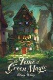 The Time of Green Magic (eBook, ePUB)