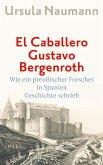 El Caballero Gustavo Bergenroth (eBook, ePUB)