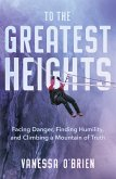 To the Greatest Heights (eBook, ePUB)