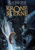 Die Krone der Sterne (Comic). Bd. 1 (eBook, PDF)