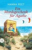 Ein Mordsgeschenk für Agathe (eBook, ePUB)