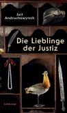 Die Lieblinge der Justiz (eBook, ePUB)