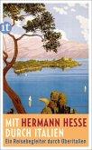 Mit Hermann Hesse durch Italien (eBook, ePUB)