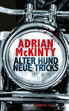 Alter Hund, neue Tricks / Sean Duffy Bd.8 (eBook, ePUB) - McKinty, Adrian
