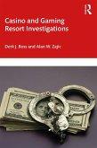 Casino and Gaming Resort Investigations (eBook, PDF)
