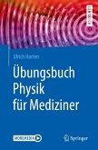 Übungsbuch Physik für Mediziner (eBook, PDF)