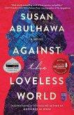 Against the Loveless World (eBook, ePUB)