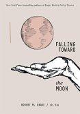 Falling Toward the Moon (eBook, ePUB)