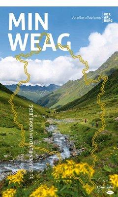 Min Weag (eBook, ePUB) - Tourismus, Vorarlberg