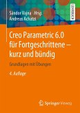 Creo Parametric 6.0 für Fortgeschrittene - kurz und bündig (eBook, PDF)