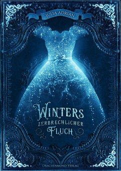 Winters zerbrechlicher Fluch (eBook, ePUB) - Adrian, Julia
