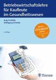 Betriebswirtschaftslehre für Kaufleute im Gesundheitswesen (eBook, PDF)