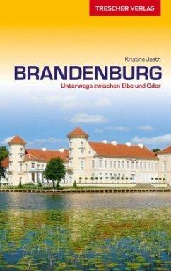 Reiseführer Brandenburg - Jaath, Kristine