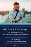 Mündliche IHK-Prüfungen für Verkäufer/innen und Kaufmann/-frau im Einzelhandel