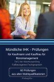 Mündliche IHK-Prüfungen für Kaufmann und Kauffrau für Büromanagement - Fallbezogenes Fachgespräch