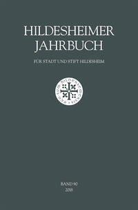 Hildesheimer Jahrbuch für Stadt und Stift Hildesheim Band 90/2018