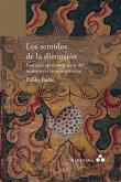 Los sentidos de la distorsión. Fantasías epistemológicas del neobarroco latinoamericano
