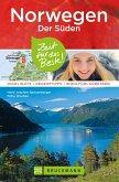 Bruckmann Reiseführer Norwegen der Süden: Zeit für das Beste (eBook, ePUB)
