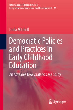 Democratic Policies and Practices in Early Childhood Education (eBook, PDF) - Mitchell, Linda