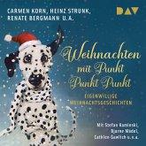 Weihnachten mit Punkt Punkt Punkt. Eigenwillige Weihnachtsgeschichten (MP3-Download)
