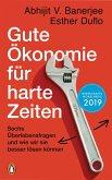 Gute Ökonomie für harte Zeiten (eBook, ePUB)