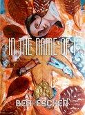 In the Name of I (eBook, ePUB)
