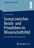 Grenze zwischen Berufs- und Privatleben im Wissenschaftsfeld (eBook, PDF)