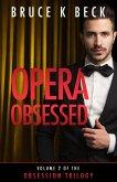 Opera Obsessed (Obsession Trilogy, #2) (eBook, ePUB)