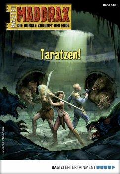 Maddrax 518 - Science-Fiction-Serie (eBook, ePUB) - Hill, Ian Rolf