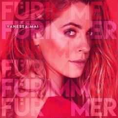 Für immer - Mai,Vanessa
