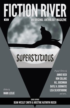 Fiction River: Superstitious (Fiction River: An Original Anthology Magazine, #32)