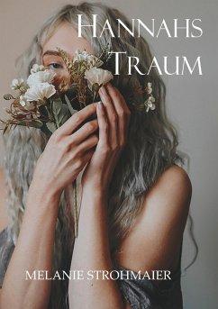 Hannahs Traum - Strohmaier, Melanie