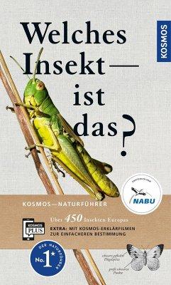 Welches Insekt ist das? - Bellmann, Heiko