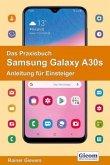 Das Praxisbuch Samsung Galaxy A30s - Anleitung für Einsteiger