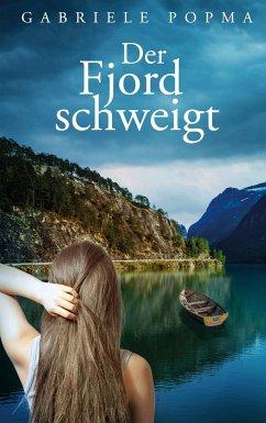 Der Fjord schweigt - Popma, Gabriele