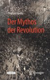 Der Mythos der Revolution