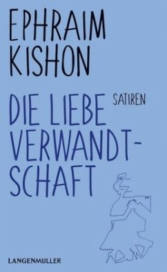 Die liebe Verwandtschaft - Kishon, Ephraim